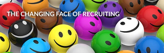 The Changing Face of Recruiting