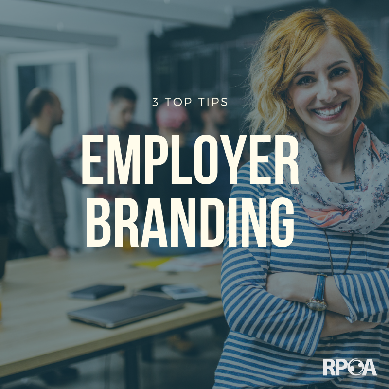 3 Top Tips to Employer Branding