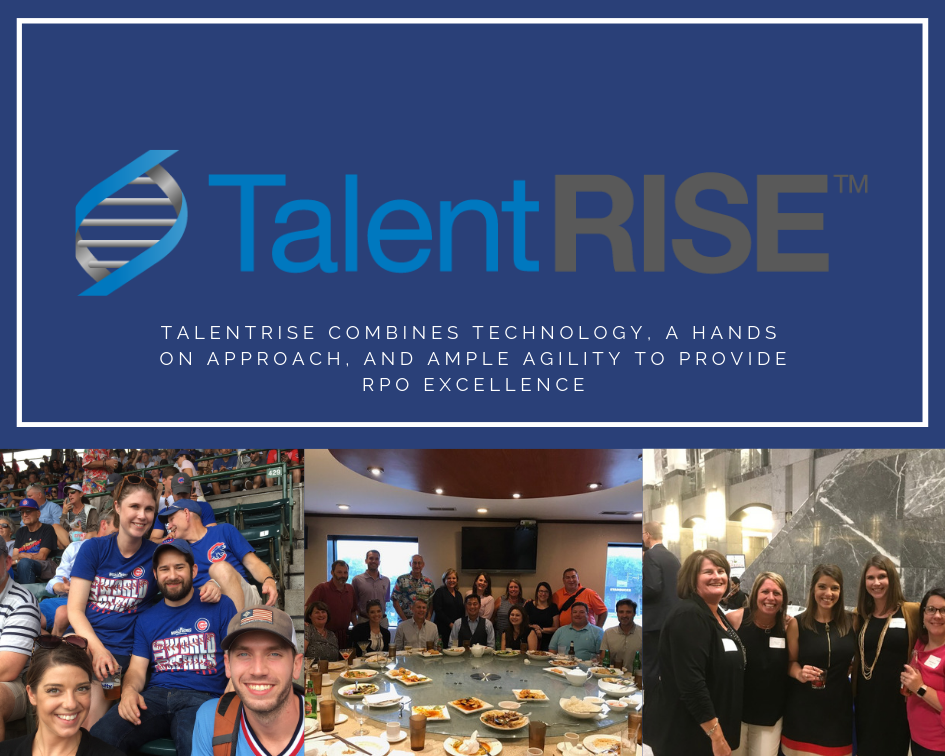 TalentRISE Combines Technology, a Hands On Approach, and Ample Agility to Provide RPO Excellence