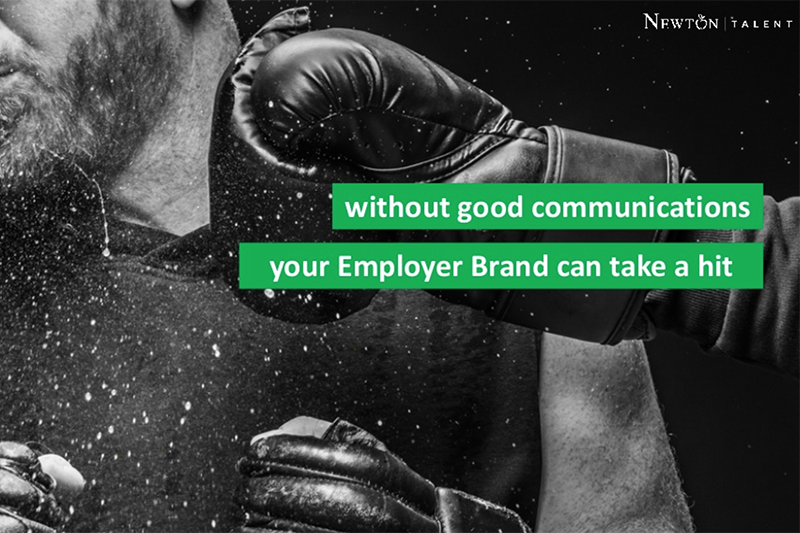 Without Good Communications Your Employer Brand Can Take a Hit